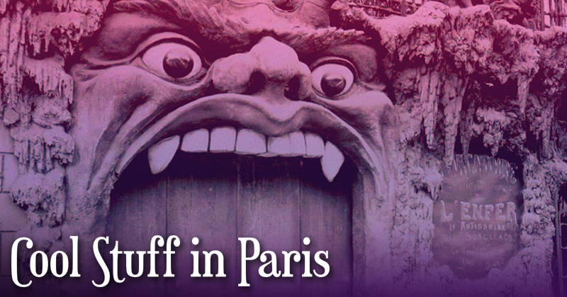 Cool stuff in paris a guide to the weird and lesser for Coool stuff com