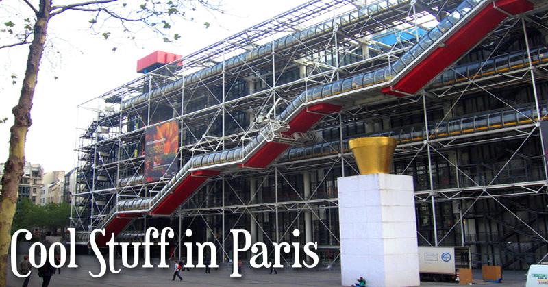 Cool Stuff In Paris Le Centre Georges Pompidou